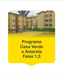 Programa Casa Verde e Amarela Faixa 1,5